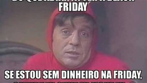 black friday vira alvo de piadas e memes na internet