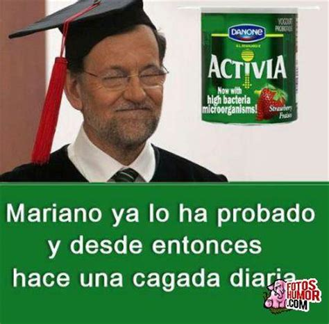 imagenes graciosas rajoy mariano rajoy come yogures activia fotos de humor