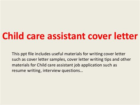 childcare cover letter exles child care assistant cover letter
