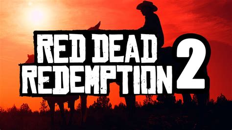 Lights Dead Redemption by Dead Redemption 2 Release Date Will Be In Fiscal 2018