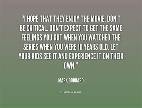 movie quotes on hope mark goddard quotes quotesgram