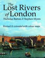 libro londons lost rivers the lost rivers of london book by nicholas barton stephen myers 2 available editions