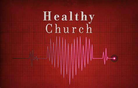 Charming The Church Of The Apostles #7: Healthy-church.jpg