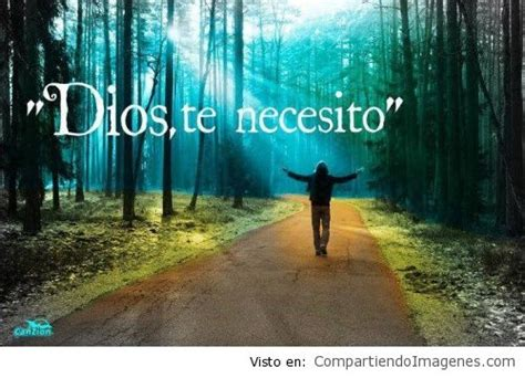 imagenes de jesus te necesito imagenes dios te necesito imagui