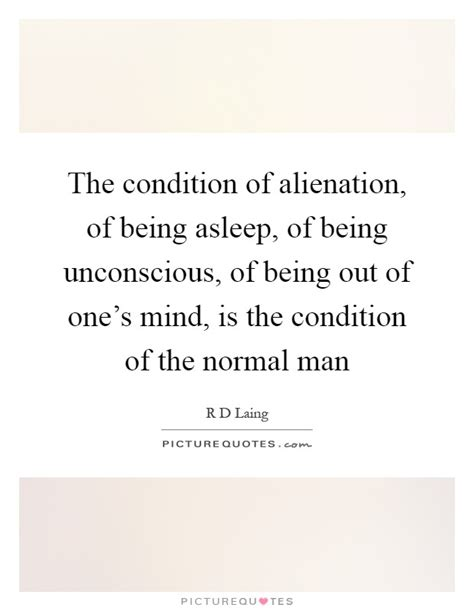 out of our minds the power of being creative books the condition of alienation of being asleep of being