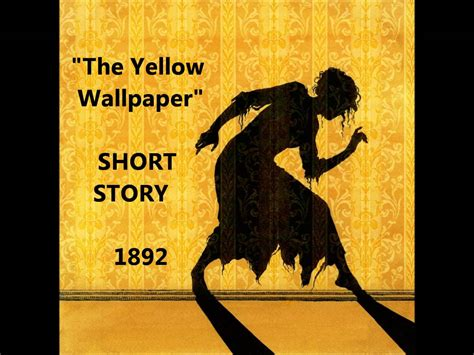 with the story with the the yellow wallpaper and the story of perkins