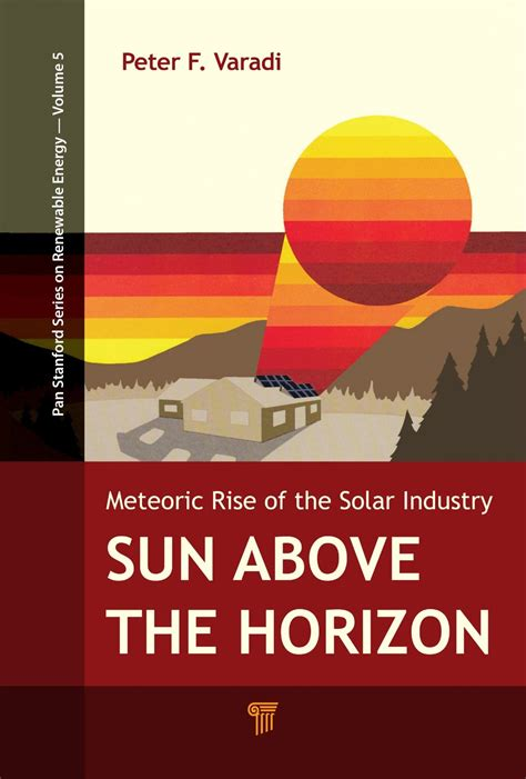 the who made the the meteoric rise and tragic fall of william fox books sun above the horizon meteoric rise of the solar industry