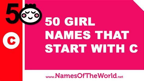 names that start with a 50 names that start with c the best baby names www namesoftheworld net
