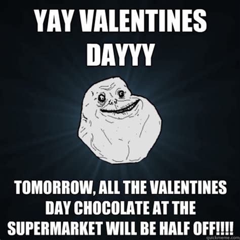 Valentines Day Meme - valentine funny meme www imgkid com the image kid has it
