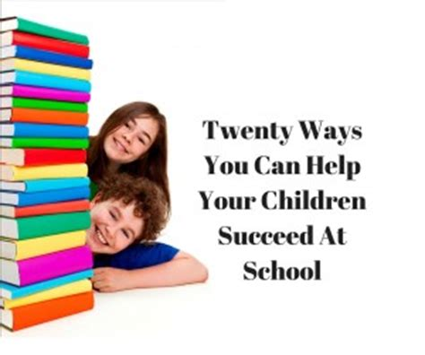 9 ways you can read twenty ways you can help your children succeed at school