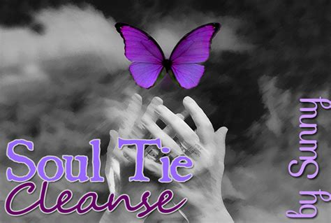 Soultie Detox by Perform A Soul Tie Cleanse To The Bond Between You