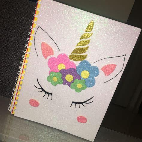 cuadernos decorados de unicornio con foami cuaderno unicornio cuadernos y carpetas pinterest