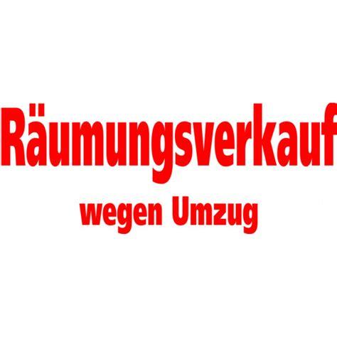 Folienbeschriftung F R Schaufenster by Folienbeschriftung Quot R 228 Umungsverkauf Wegen Umzug Quot 200 Cm