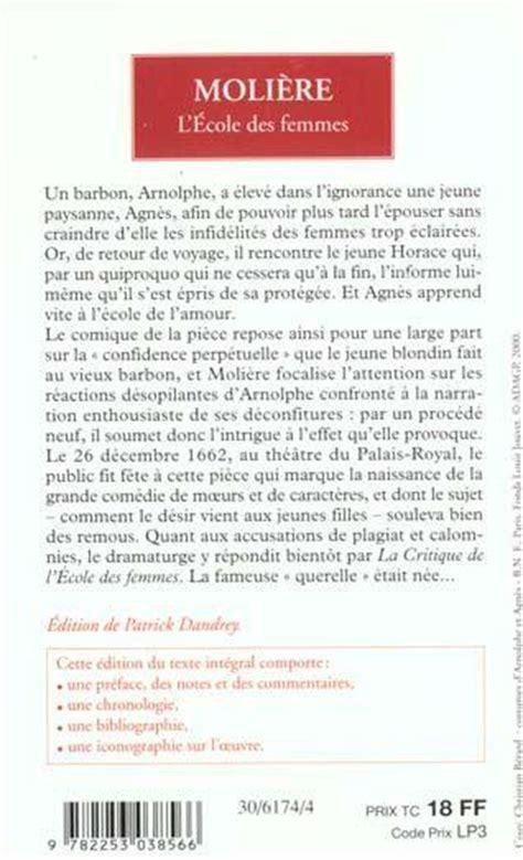 Resume L Ecole Des Femmes by Livre L 233 Cole Des Femmes Moli 232 Re