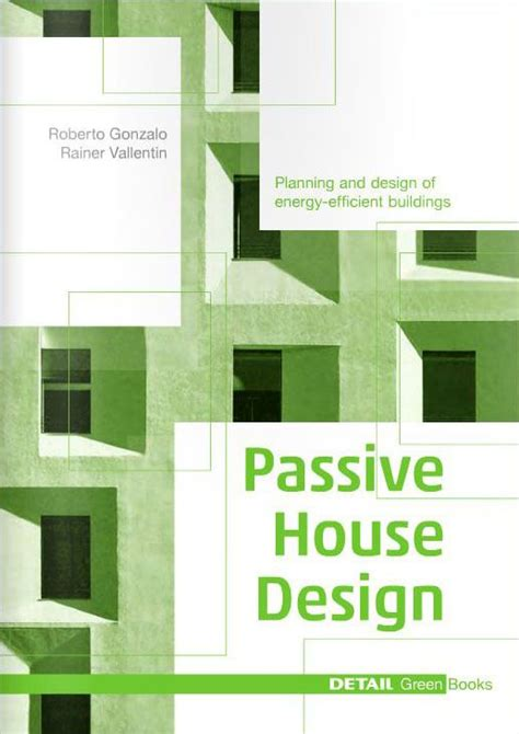 passive solar home design books 25 best ideas about passive house on pinterest passive