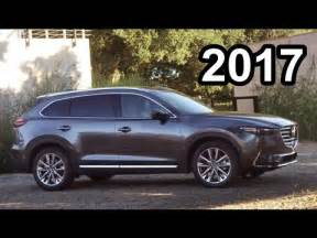 2017 mazda cx 9 perfect suv youtube