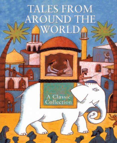world tales books children s books reviews tales from around the world