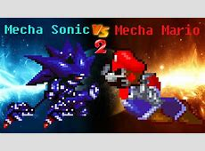 Mecha Sonic vs Mecha Mario 2 - YouTube Mecha Mario Vs Metal Sonic