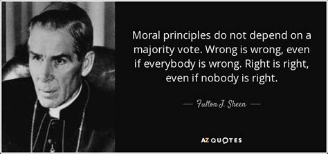 Play Store Wrong Country Fulton J Sheen Quote Moral Principles Do Not Depend On A