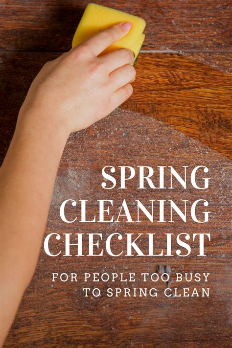 spring cleanup a spring cleaning checklist for people too busy to spring