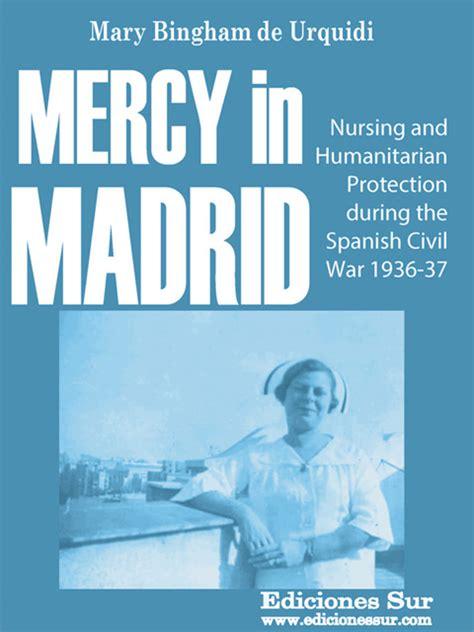 libro mercy mercy in madrid mary bingham de urquidi ediciones sur