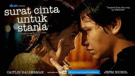 film layar lebar surat cinta untuk starla akhirnya surat cinta untuk starla milik virgoun dibuat