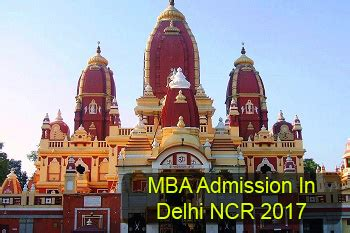Temple Mba Deadline by Mba Admission In Delhi Ncr 2017 Dates Selection Process