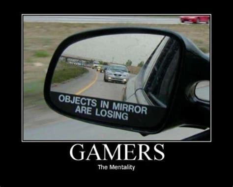 Gamers Memes - gamers mentality