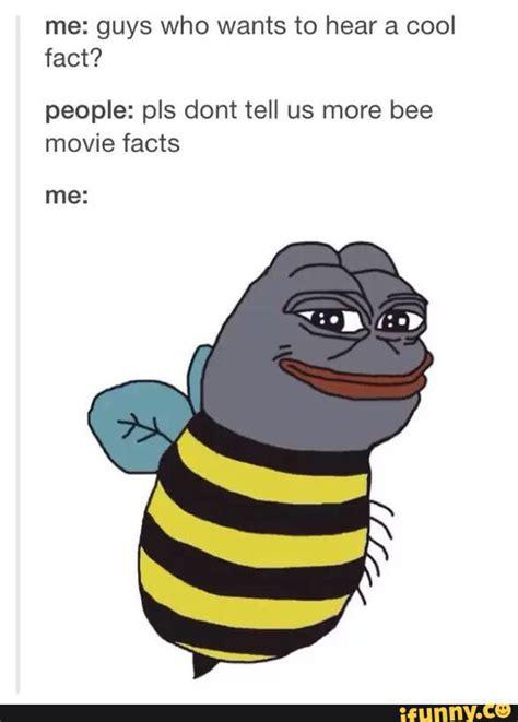 Bee Meme - bee movie bee movie pinterest bee movie bees and movie