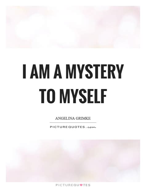 best mystery 64 best mystery quotes