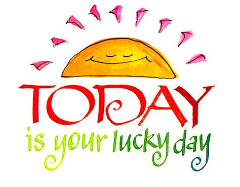 Today Is Your Lucky Day by Such In The Tropics 8 8 10 8 15 10