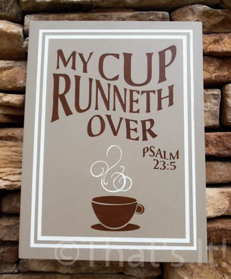 my cup runneth over hand painted wood sign by ThatsItforLess