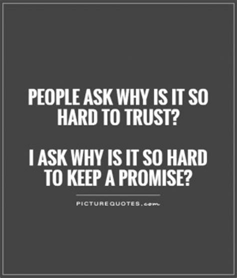 why is it so hard to get out of bed hard to trust people quotes quotesgram
