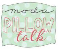 Pieces Of A Pillow Talk by Pieces From Moda Pillow Talk Day 9