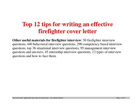 firefighter cover letter exles top 12 tips for writing an effective firefighter cover letter