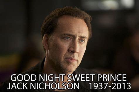 Jack Nicholson Meme - rip jack nicholson goodnight sweet prince know your meme