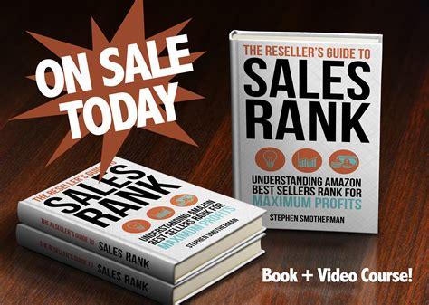 amazon s best seller rank the reseller s guide to sales rank understanding amazon best sellers rank for maximum profits
