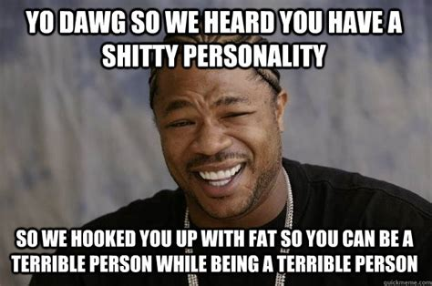 Personality Meme - why your personality might be the reason you re getting fat