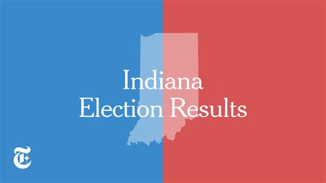 new york times primary results indiana primary election results the new york times