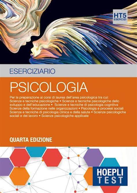 test ammissione psicologia hoeplitest it psicologia esercizi