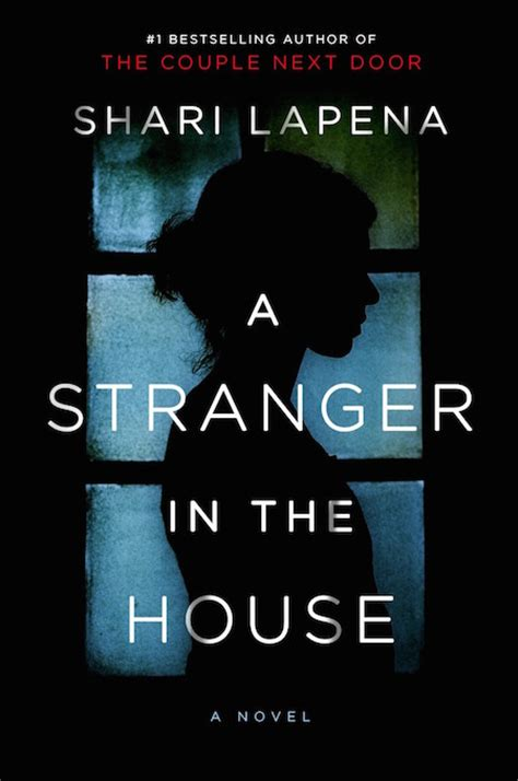 stranger in the house reading list 10 buzzy new summer thrillers 2017 chatelaine