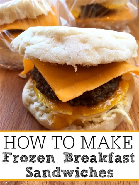 how to make frozen breakfast sandwiches frugally blonde