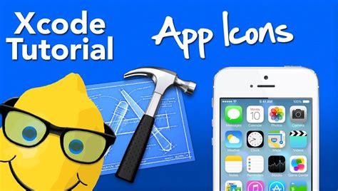 tutorial xcode ios 7 xcode 5 tutorial app icons for ios 7 geeky lemon