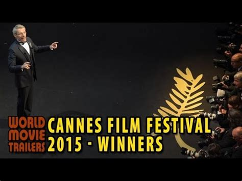 festival film fiksi 2015 cannes film festival 2015 winners hd youtube