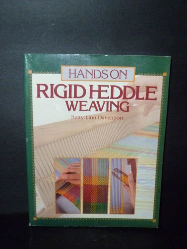 Hands On Rigid Heddle Weaving Hands On S Betty Linn