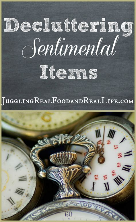 decluttering sentimental items decluttering sentimental items part 1 juggling real