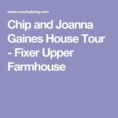 chip and joanna gaines tour schedule 1000 images about french country house on pinterest