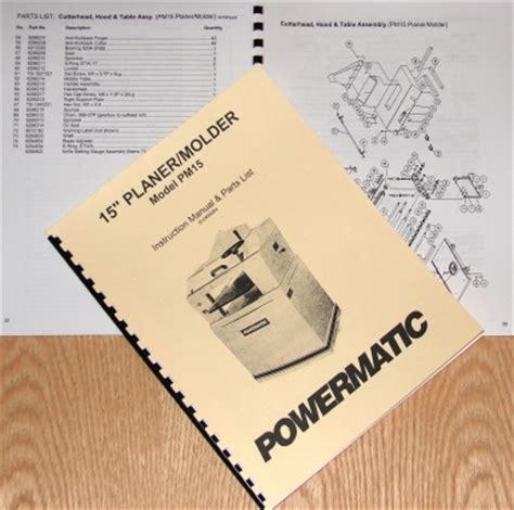 Powermatic Pm15 Wood Planer Molder Parts Manual