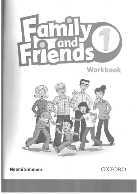 family friends 1 0194811107 family and friends 1 workbook