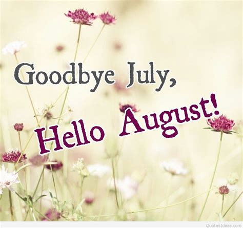 hello august images goodbye july hello august quotes images wallpapers hd